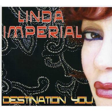 Linda Imperial DESTINATION YOU CD