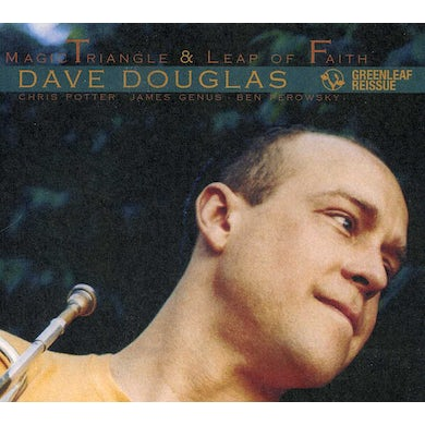 Dave Douglas MAGIC TRIANGLE / LEAP OF FAITH CD