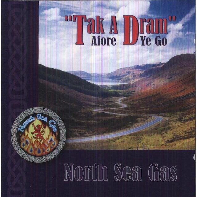 North Sea Gas TAK A DREAM AFORE YA GO CD