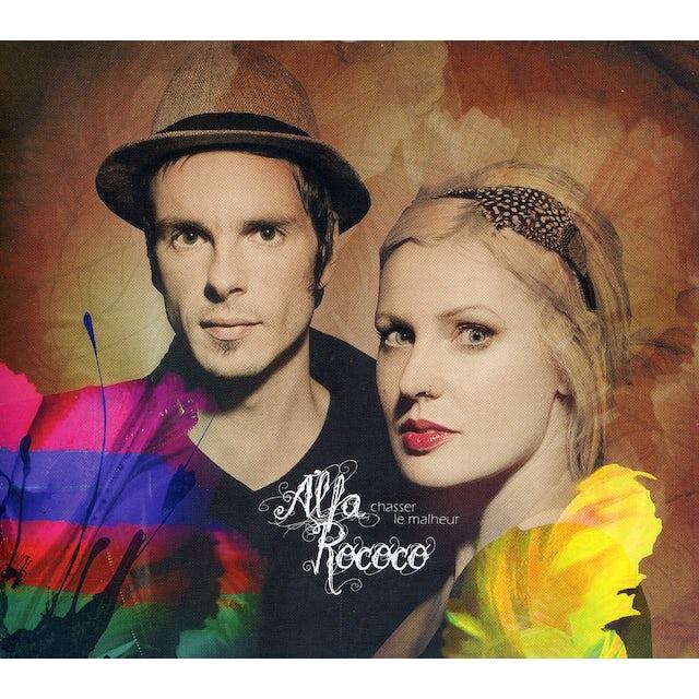 Alfa Rococo CHASSER LE MALHEUR CD