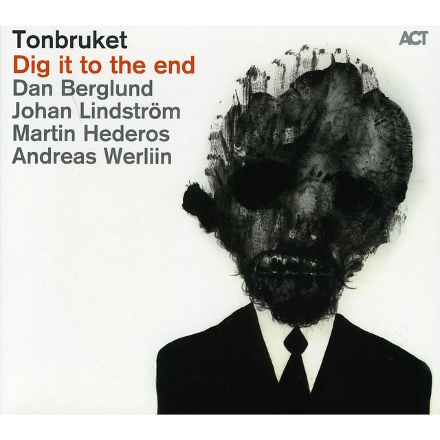 Tonbruket DIG IT TO THE END CD