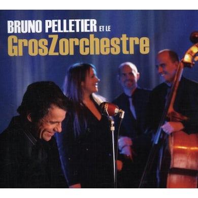 Bruno Pelletier ET LE GROSZ CD