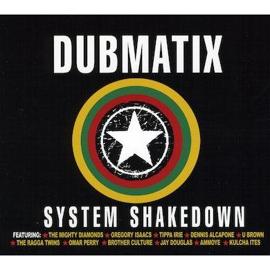 Dubmatix SYSTEM SHAKEDOWN CD