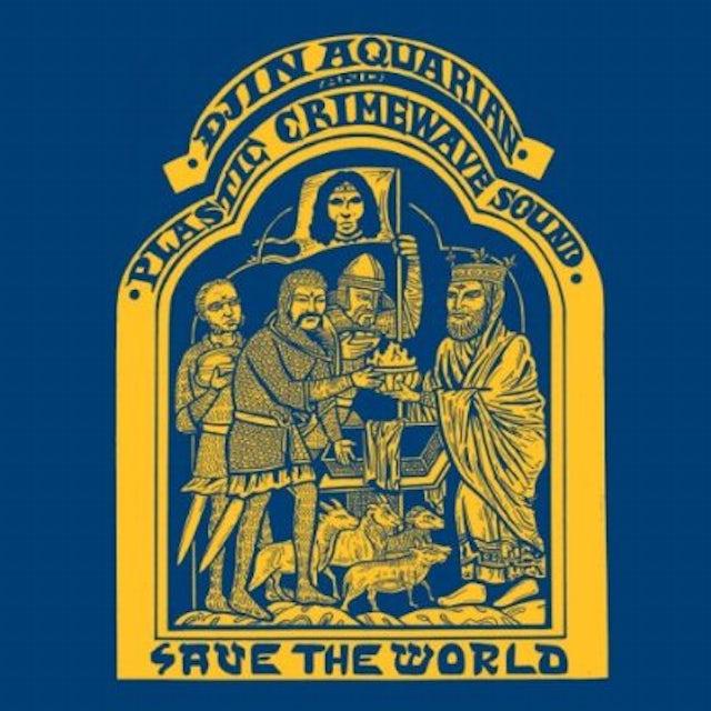 Djin Aquarian & Plastic Crimewave Sound SAVE THE WORLD Vinyl Record