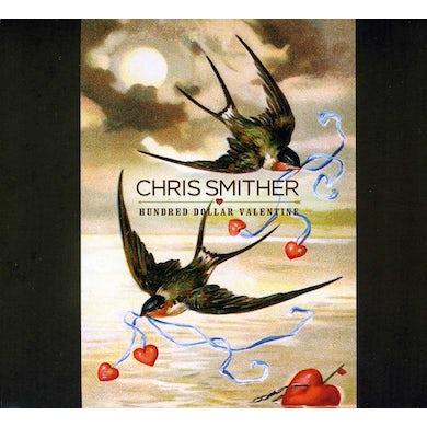 Chris Smither HUNDRED DOLLAR VALENTINE CD