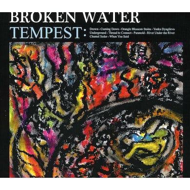Broken Water TEMPEST CD