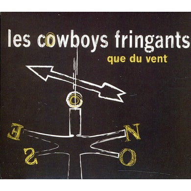Les Cowboys Fringants QUE DU VENT CD