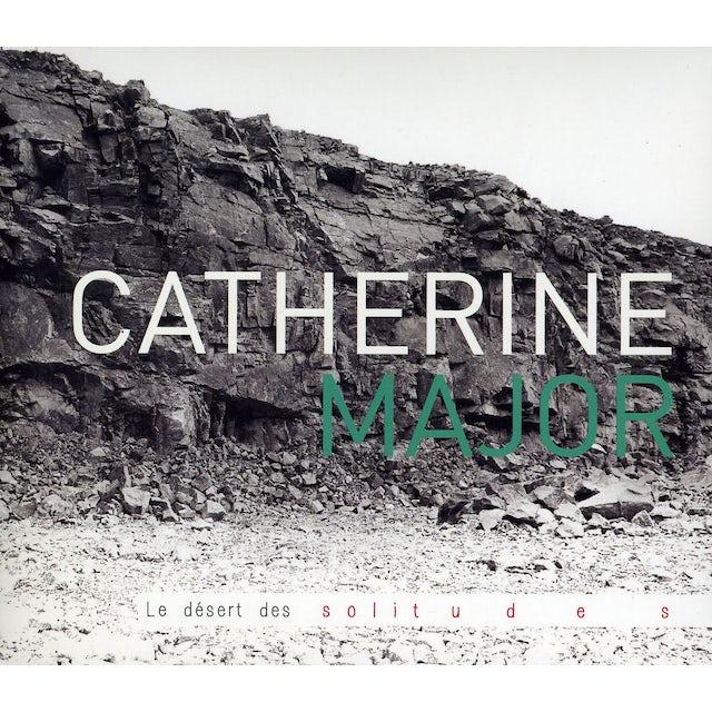 Catherine Major DESERT DES SOLITUDES CD