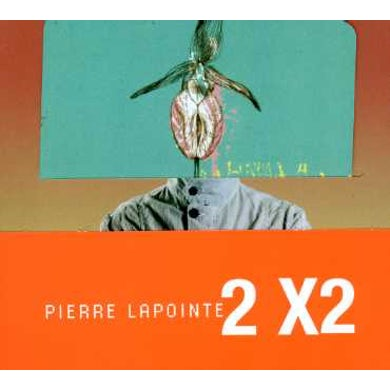 Pierre Lapointe 2X2 CD