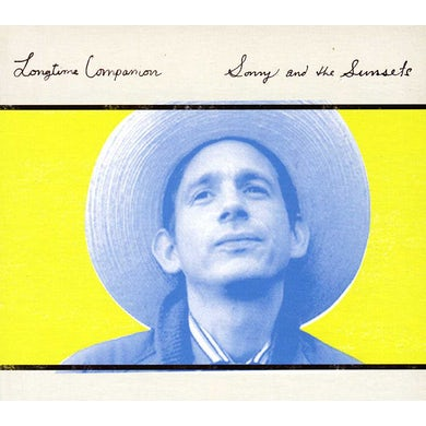 Sonny & The Sunsets LONGTIME COMPANION CD