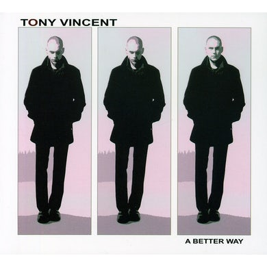 Tony Vincent BETTER WAY CD