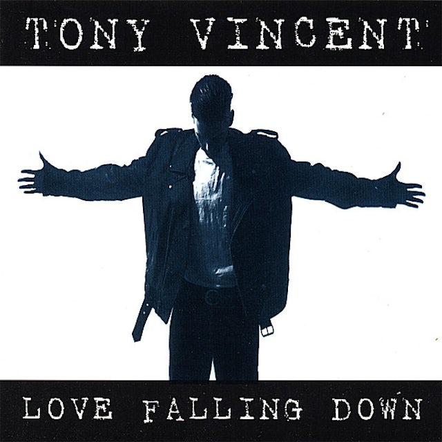 Tony Vincent LOVE FALLING DOWN CD