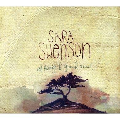 Sara Swenson ALL THINGS BIG AND SMALL CD