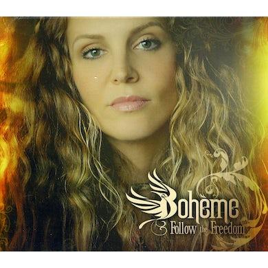 Boheme FOLLOW THE FREEDOM CD
