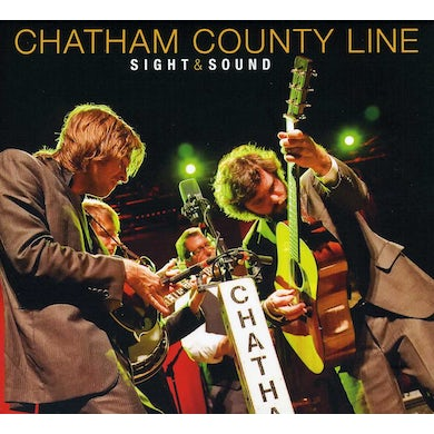 Chatham County Line SIGHT & SOUND CD