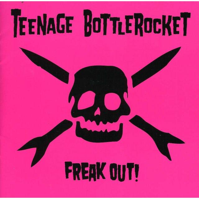 Teenage Bottlerocket FREAK OUT CD