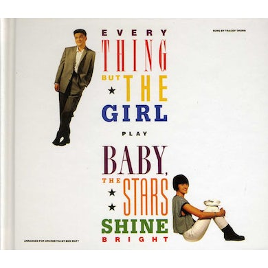 Everything But The Girl BABY THE STARS SHINE BRIGHT CD