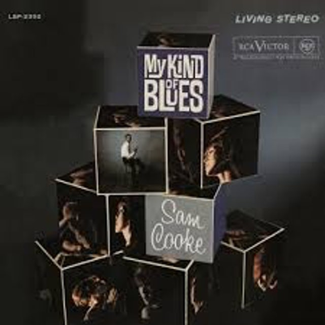 Sam Cooke MY KIND OF BLUES Vinyl Record - 180 Gram Pressing