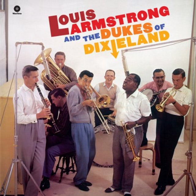 Louis Armstrong AND THE DUKES OF DIXIELAND Vinyl Record - 180 Gram Pressing