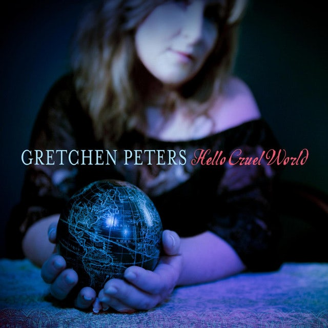 Gretchen Peters HELLO CRUEL WORLD Vinyl Record