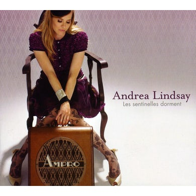 Andrea Lindsay SENTINELLES DORMENT CD