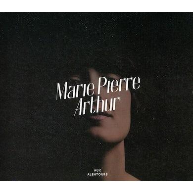 Marie-Pierre Arthur AUX ALENTOURS CD