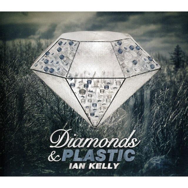 Ian Kelly DIAMONDS & PLASTIC CD