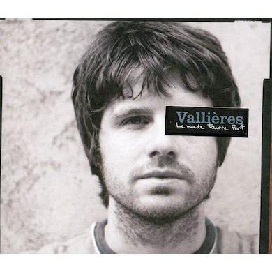 Vincent Vallieres MONDE TOURNE FORT CD