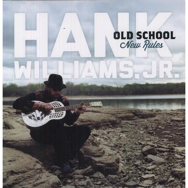 Hank Williams, Jr. OLD SCHOOL NEW RULES Vinyl Record