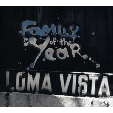 Family Of The Year LOMA VISTA CD