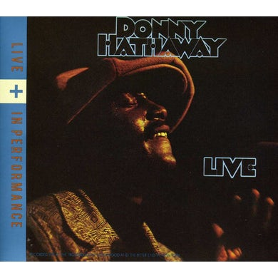 Donny Hathaway LIVE + IN PERFORMANCE CD