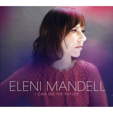 Eleni Mandell I CAN SEE THE FUTURE CD
