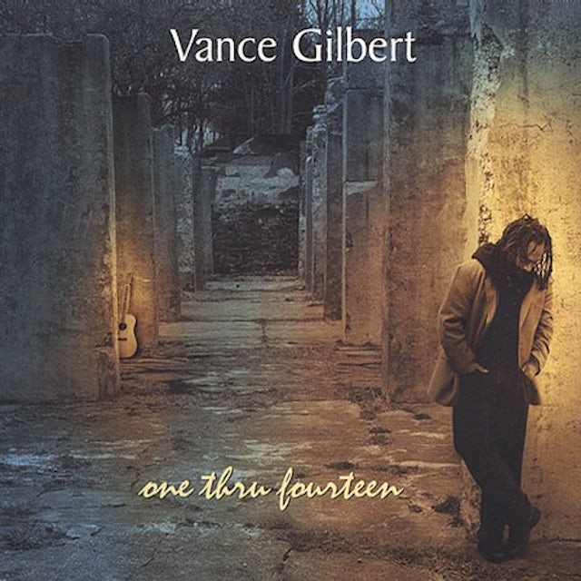Vance Gilbert ONE THRU FOURTEEN CD