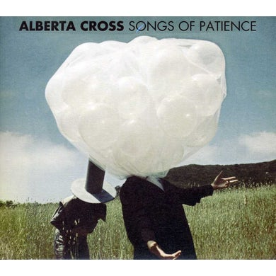 Alberta Cross SONGS OF PATIENCE CD