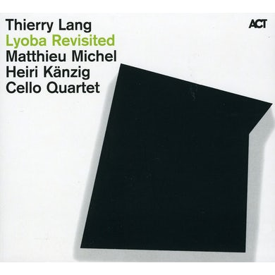 Thierry Lang LYOBA REVISITED CD