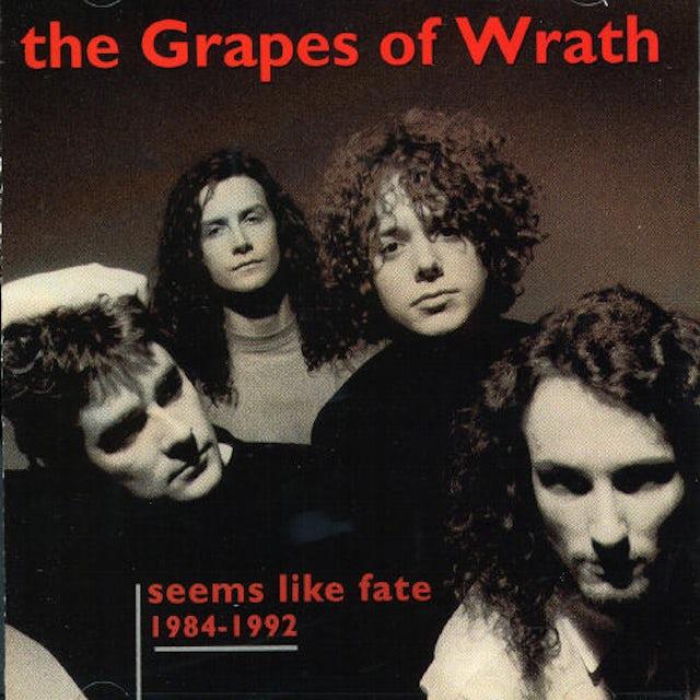 Grapes Of Wrath 1984 - 1992: SEEMS LIKE FATE CD