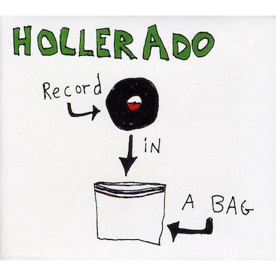 Hollerado RECORD IN A BAG CD
