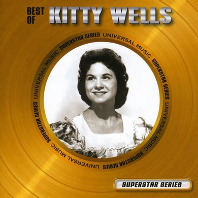 Kitty Wells BEST OF: SUPERSTAR SERIES CD