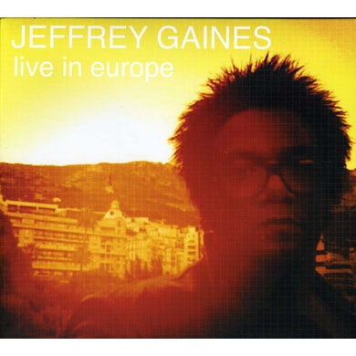 Jeffrey Gaines LIVE IN EUROPE CD