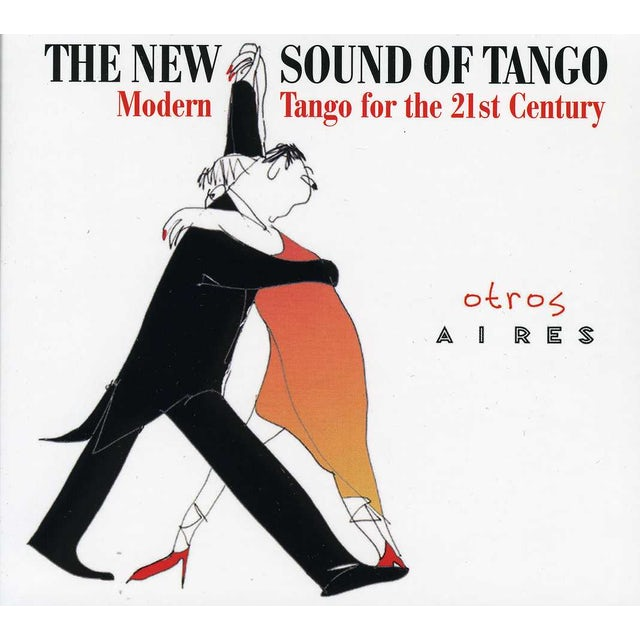 Otros Aires NEW SOUND OF TANGO CD