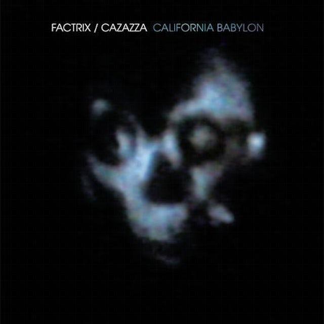 Factrix CALIFORNIA BABYLON Vinyl Record