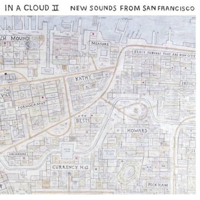 In A Cloud Ii: New Sounds From San Francisco / Var Vinyl Record