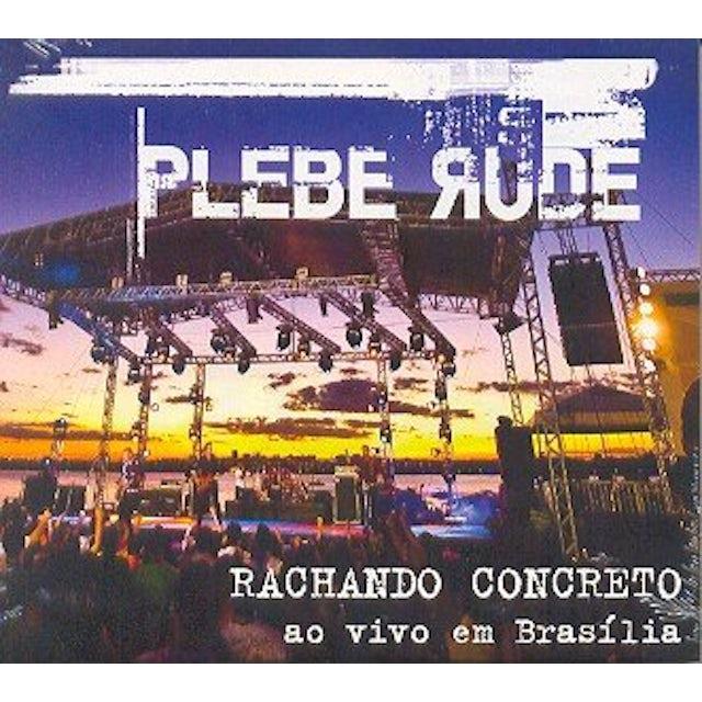 Plebe Rude RACHANDO CONCRETO AO VIVO EM BRASILIA CD