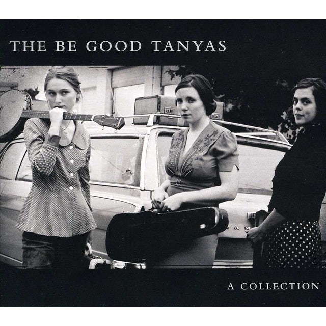 Be Good Tanyas