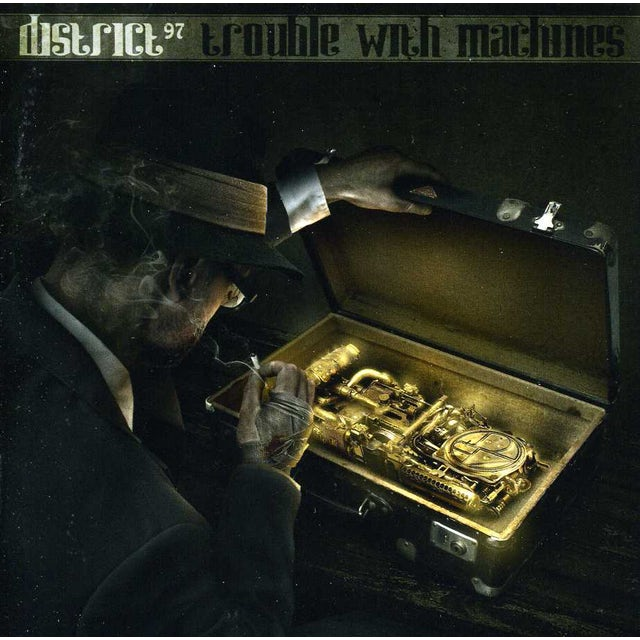 District 97 TROUBLE WITH MACHINES CD