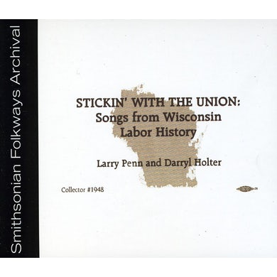 Larry Penn STICKIN' WITH THE UNION CD