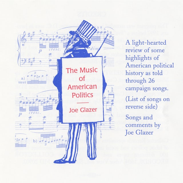 Joe Glazer MUSIC OF AMERICAN POLITICS CD