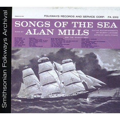 SONGS OF THE SEA: SUNG BY ALAN MILLS CD