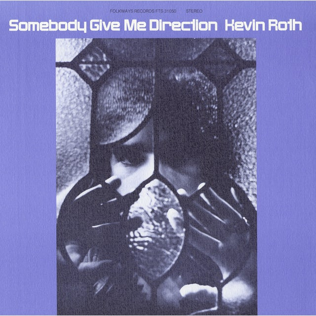 Kevin Roth SOMEBODY GIVE ME DIRECTION CD