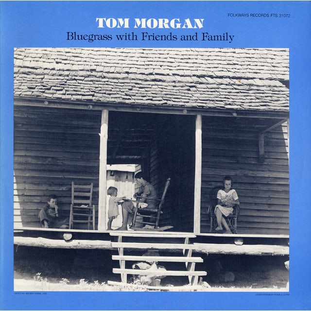 Tom Morgan BLUEGRASS WITH FAMILY AND FRIENDS CD
